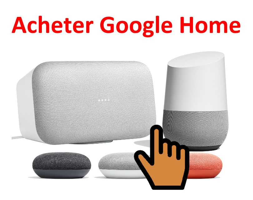 Achat Google Home